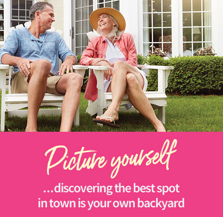 Picture yourself ...discovering the best spot in town is your own backyard